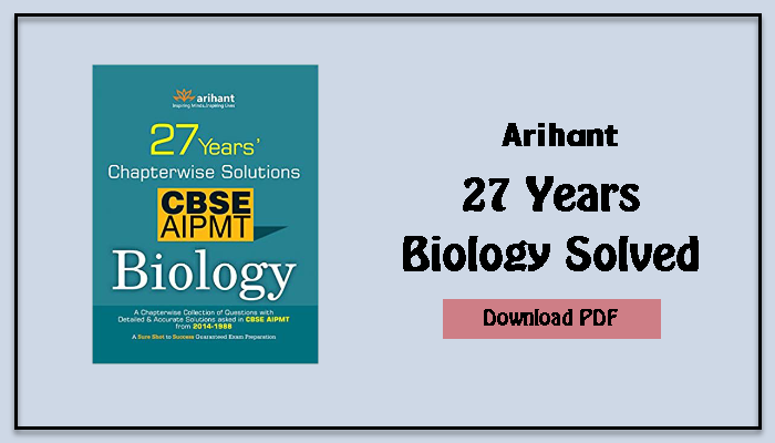 download arihant 27 years solver biology question bank